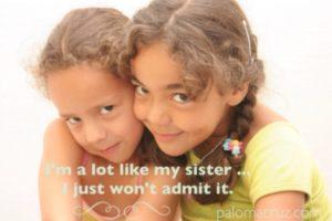 Sometimes I sound like my sister